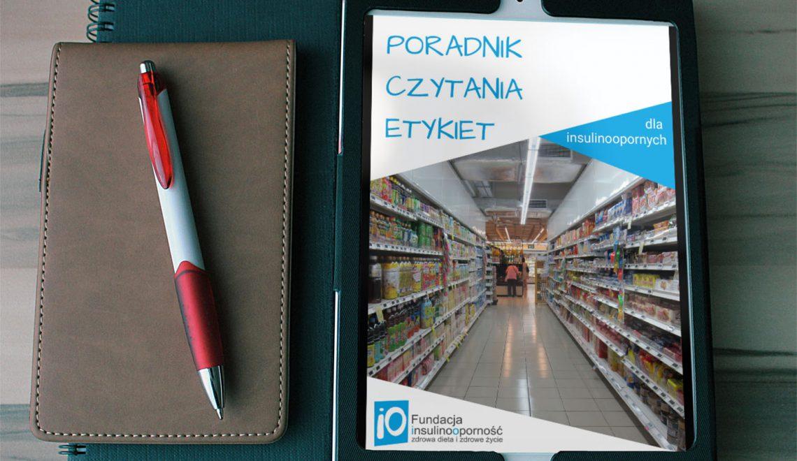 """""""Poradnik czytania etykiet dla insulinoopornych"""" – e-book"""